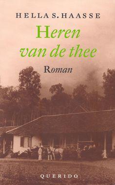 Hella Haasse - Heren van de thee.