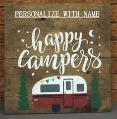 Happy campers/personalized cottage/camping sign/outdoor sign/cottage name sign/ Camping Bedarf, Camping Crafts, Family Camping, Camping Hacks, Glamping, Campsite, Camping Holiday, Camping Style, Camping Lights