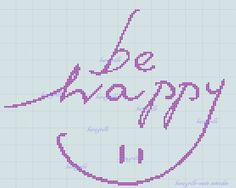 free- be happy Le Point, Blackwork, Free Pattern, Cross Stitch, Messages, Happy, Cushion Ideas, Phrases, Sketching