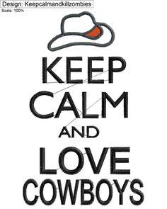 Keep Calm & Love Cowboys