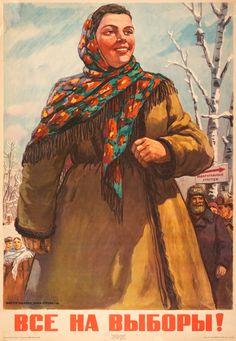 """1946. Плакат """"Все на выборы!"""" Худ. Виктор Иванов, Ольга Бурова."""