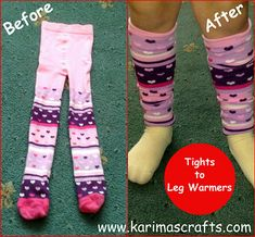 How to make Leg Warmers out of outgrown tights!  Why didn't I think of this?  :O)