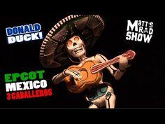 Gran Fiesta Tour Starring The Three Caballeros, Mexico, Epcot, HD - Matt...