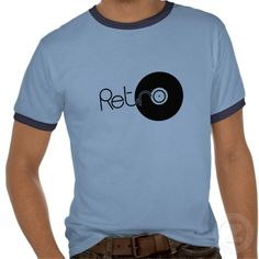 Retro Tee's of various styles:  http://www.zazzle.co.uk/retro_vinyl_shirt-235316448176183589