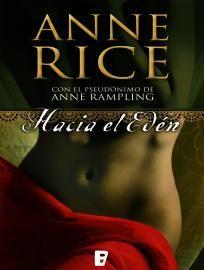 Hacia El Edén de Anne Rampling (Anne Rice)