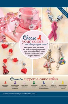 HobbyLobby Projects - Choose Your Colors We've got the beads, the charms, and plenty of inspiring project ideas to get you started. Use our handy support-a-cause color guide to get in the know. click on choose your colors to download