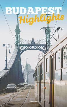 Die besten Highlights und Tipps für eine Städtereise nach Budapest