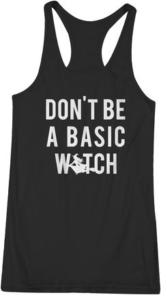 Don't be a Basic Witch ! Our premium tank tops are incredibly soft and provide a tailored fit. These tops run true to size; a sizing chart can be found in the product images. If you like your shirts a