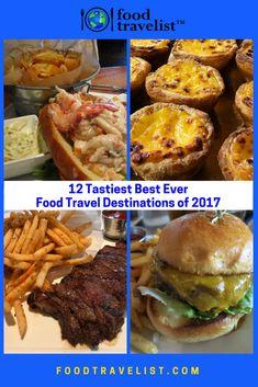 12 Tastiest Best Ever Food Travel 2017 Destinations
