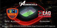Prediksi Bola GFC Ajjaccio vs Guingamp 7 Februari 2016