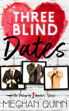 We're celebrating the release of THREE BLIND DATES by Meghan Quinn! ONE-CLICK your copy TODAY! My musings… 5 Your Heart Knows CROWNS Meghan Quinn has become one of my favorite writers o…