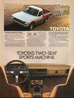The Best Resource on the Net of Vintage Ads! We took a tough Toyota Truck and made… Toyota Pickup 4x4, Toyota Trucks, Toyota Cars, Toyota Hilux, Toyota Tacoma, Sport Truck, Mini Trucks, Old Ads, Magazine Ads