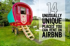 14 Unusually Unique Places You Cant Rent On AirBnB