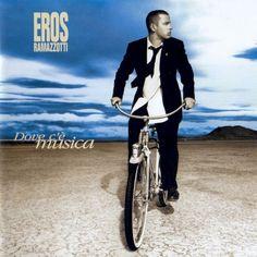 Dove c'è musica by Eros Ramazzotti