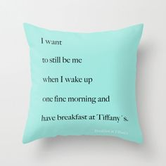 Velveteen Breakfast at Tiffany's Quote Pillow Aqua Blue