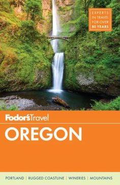 Fodor's Oregon. 6/17