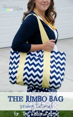 Jumbo Bag Tutorial - The Ribbon Retreat Blog