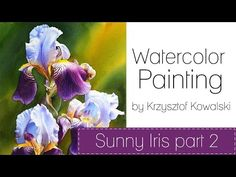 Watercolor Painting - Sunny Iris part 2 - YouTube