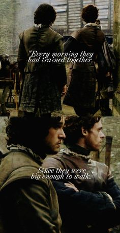 Robb Stark & Jon Snow. I love the parallels between them, it makes their differences so much more interesting. Robb chose love over honor/duty while Jon chose honor/duty over love.