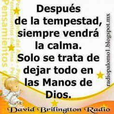 Solo se trata de dejar todo en las manos de Dios.... ~ Radio Palomo
