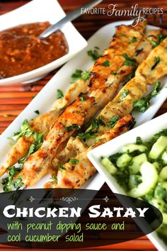 Chicken Satay with Peanut Dipping Sauce and Cool Cucumber Salad