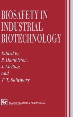 Biosafety in Industrial Biotechnology