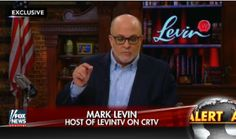 Mark Levin Fires Up Trump Over Wiretapping, Then Admits He Has No Facts...Of course not, he doesn't need no stinking facts.