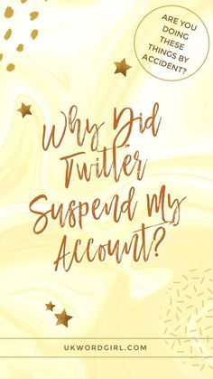 Have you recently been suspended from Twitter? Worried that you could be hit at any moment? Click to read all the ways you might get yourself suspended from social media platforms without even realising ... Why Did Twitter Suspend My Account? | UKWordGirl | #Twitter #TwitterMarketing | Twitter Tips | Twitter For Bloggers | Blogging | Social Media Marketing