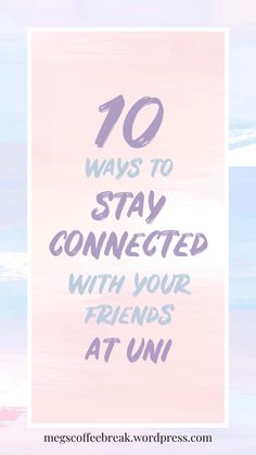 Are you moving to university this year? Are you worried youre going to lose contact with your mates from home? Its okay. This blogpost gives you 10 ways to stay connected to your friends without even seeing each other in person! There are many ways to keep in contact & to have fun with it. So theres no need to be worried about falling out with friends. #blog #blogpost #university #connected #friendship #girlblog Missing Home, Girl Blog, Let Them Talk, Story Time, No Worries, Connection, Friendship, University, Teaching