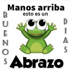 BUENOS DÍAS My Life Quotes, Love Quotes Funny, Spanish Memes, Spanish Quotes, Good Morning Good Night, Good Morning Quotes, Frog Logo, Success Kid, Inspirational Verses