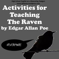 Ideas and activities to use with teaching The Raven by Edgar Allan Poe.  Secondary, High school, and middle school ELA and English classes can find activities to fit from this list.
