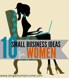 Looking for a small business idea? Here's a list of ten ideas as well as links to female entrepreneurs who are CRUSHING it in their respective business niche. WAHM Ideas #WAHM #workathom