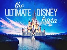 Test how well you know Disney movies in this challenging trivia.