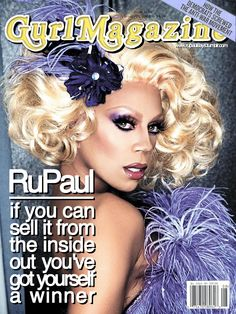 RuPaul on cover of Girls Magazine!