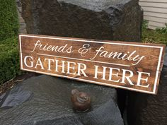 Friends  & Family Gather Here Rustic Wood Sign, Hand-painted - Wedding Gift - Housewarming gift by RusticTimberNW on Etsy
