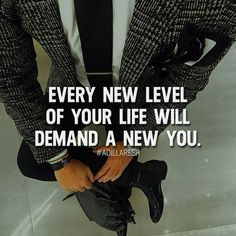 Every new level of your life will demand a new you. Like and comment if you agree! ➡️ @luxuvore for more!