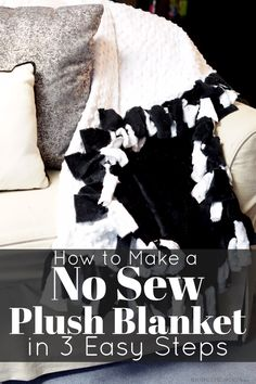 How to Make a No Sew Plush Blanket in 3 Easy Steps (video tutorial)