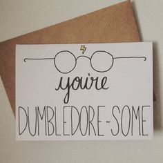 You're Dumbledore-some A6 Blank Card with Envelope- Harry Potter- Thank you card- Dumbledore- Birthday Card- Handdrawn