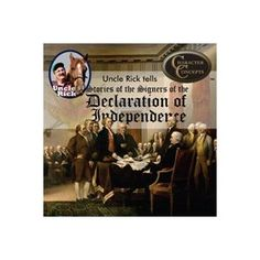 Uncle Rick Tells Stories of the Signers of the  Declaration of Independence CD $9