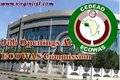 ECOWAS Commission Vacancies - Job Openings At ECOWAS Commission