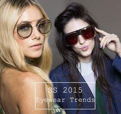 Spring/ Summer 2015 Eyewear Trends  #sunglasses #eyewear #eyeweartrends