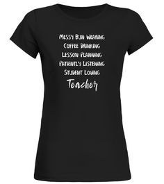 School Teachers Shirt PRINT ON BACK to school Messy Bun Tees