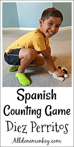Spanish Counting Game: Diez Perritos | Alldonemonkey.com Spanish Games, Spanish Activities, Kids Learning Activities, Spanish Lessons, Hands On Activities, Space Activities, Spanish Class, Fun Learning, Toddler Activities