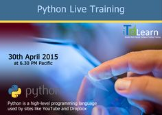 http://www.itelearn.com/events/python-live/  Join #Freewebinar on #PYTHON! ITeLearn is offering an excellent chance for the candidates who want to get immediate job in #Software industry. Join webinar on PYTHON #LiveTraining Session on 30th April 2015 at 6:30p Pacific Time/9:30p Eastern/1st May  7am IST. Don't Miss It! #LiveTraining  #Onlinetraining