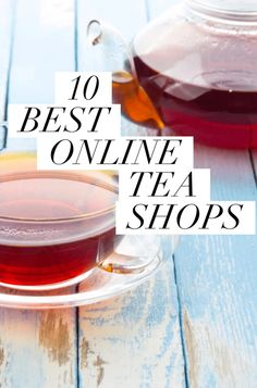 With hundreds of online tea shops, how do you where to buy tea online? I've narrowed down the list to ten of some of the best online tea stores. Online Tea Store, Buy Tea Online, Tea Recipes, Real Food Recipes, Drink Recipes, Best Tea Brands, Lose Belly Fat Quick, Green Tea For Weight Loss, Tea Blog