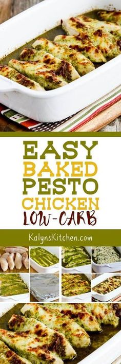 Easy Baked Pesto Chicken is a delicious low-carb dish that's also Keto, low-glycemic, gluten-free, and South Beach Diet friendly. And kids have been known to gobble this up, so it can definitely be kid-friendly as well! Serve with pasta for the kids and with cauliflower rice for the carb-conscious eaters.  [found on http://KalynsKitchen.com]