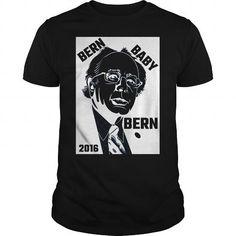 Bern Baby Bern 2016 #sunfrogshirt