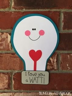 I Love You a Watt! {Valentine's Day Craft in English and Spanish}  Look @katewatt77 !!