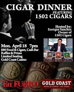 Join @1502cigars and @enfuegovegas Monday April 18th at 7pm for a special cigar dinner at the Gold Coast Casino in Las Vegas! Hope you can make it! #1502time #1502cigars #lasvegas #BOTL #SOTL #cigarlovers #cigars #cigarporn #cigaraddiction #cigarzen #cigarlifestyle #cigarsnob