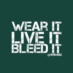 Wear it, live it, bleed it. Michigan State Spartans--oh yeah! Msu Spartans Basketball, Michigan Spartans, Michigan State Football, College Football Teams, Uk Basketball, Michigan State University, Kentucky Basketball, Kentucky Wildcats